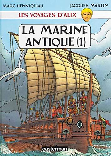 Les Voyages d'Alix : La Marine antique, tome 1