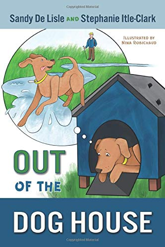 Out of the Dog House