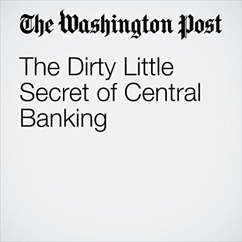 The Dirty Little Secret of Central Banking cover art