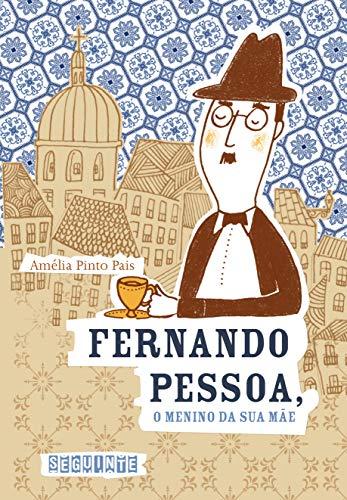 Fernando Pessoa, o menino da sua mãe: a transparência e o obstáculo