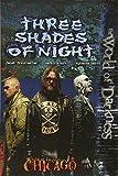 Chicago Three Shades of Night (World of Darkness (White Wolf Paperback))