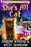 She's All Cat: A Paranormal Cozy Mystery (Kitten Magic Cozy Mysteries Book 2) (Kindle Edition)