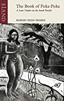 The Book of Puka-puka: A Lone Trader in the South Pacific (Eland Classics)