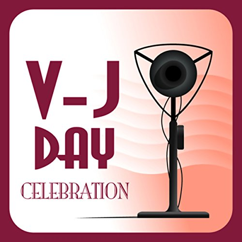 V-J Day Celebration cover art