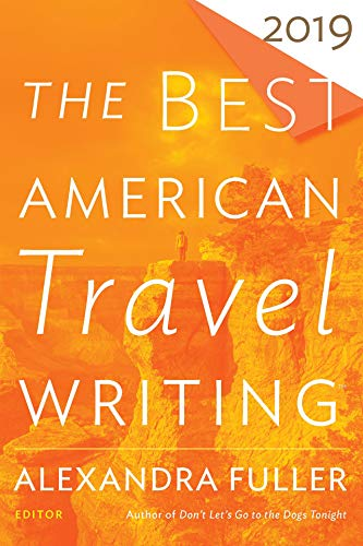 The Best American Travel Writing 2019 (The Best American Series ®) (English Edition)