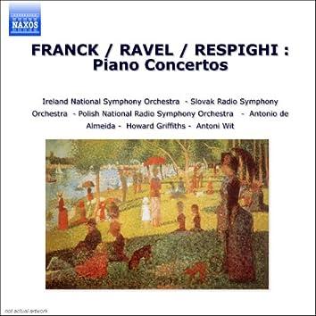 Franck / Ravel / Respighi : Piano Concertos