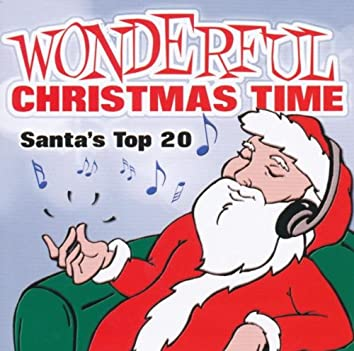 Wonderful Christmas Time - Santa's Top 20