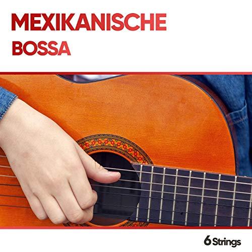 Mexikanische Bossa Lounge Lieder