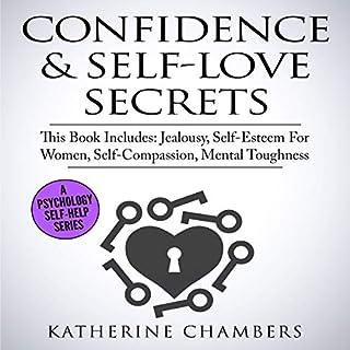 Confidence & Self-Love Secrets: 4 Manuscripts audiobook cover art