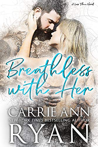 Breathless With Her (Less Than Book 1)