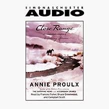 Close Range: Wyoming Stories (Selected Unabridged Stories)