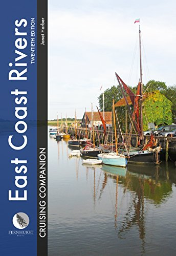 East Coast Rivers Cruising Companion: A Yachtsman