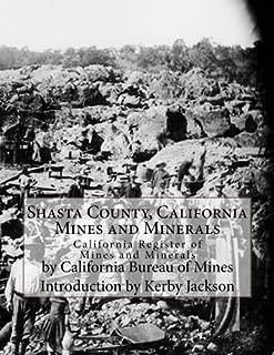 Shasta County, California Mines and Minerals: California Register of Mines and Minerals