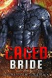 Caged Bride: A Dark SciFi Romance (Reaper's Pet Book 8)