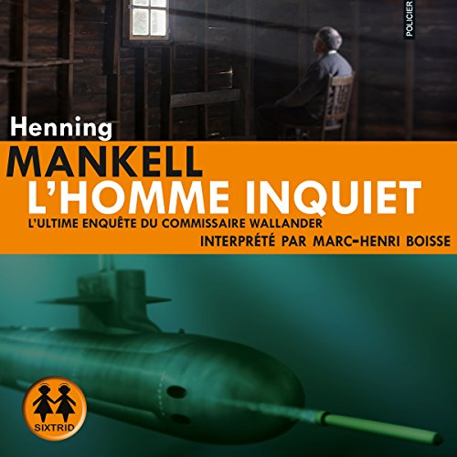 [Livre Audio] Henning Mankell - L'homme inquiet [2014] [mp3 128kbps]