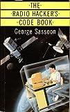 The Radio Hacker's Code Book (Duckworth Home Computing)