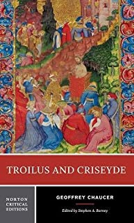 Troilus and Criseyde (Norton Critical Edition) ( Paperback ) by Chaucer, Geoffrey; Barney, Stephen A. published by W. W. Norton & Company