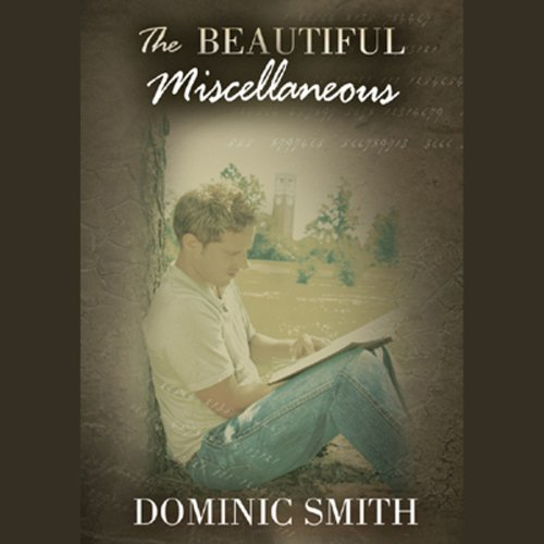 The Beautiful Miscellaneous                   By:                                                                                                                                 Dominic Smith                               Narrated by:                                                                                                                                 Paul Michael Garcia                      Length: 9 hrs and 45 mins     53 ratings     Overall 3.4