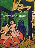 Expressionismus. Eine deutsche Kunstrevolution