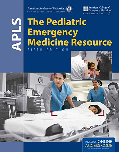 Compare Textbook Prices for APLS: The Pediatric Emergency Medicine Resource 5 Edition ISBN 9781449695965 by American Academy of Pediatrics (AAP),American College of Emergency Physicians (ACEP)