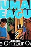 """Journal: The Human League English Electropop Synth-Pop Band UK/US Number One Hit """"Don't You Want Me"""" Music Greatest Song, Soft Cover Paper 6 x 9 ... Writing, Paper Workbook for Teens & Children."""