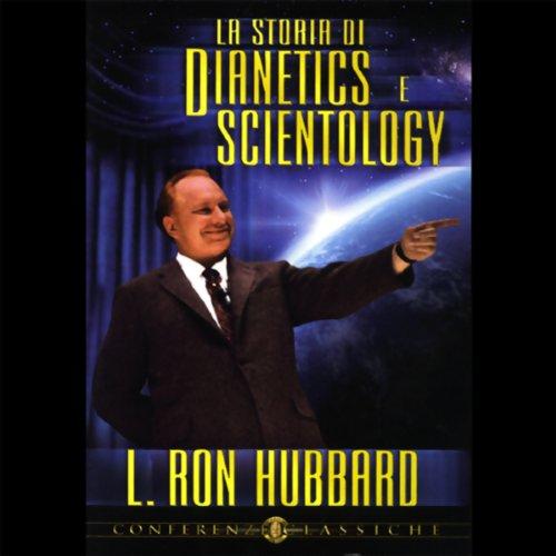 La Storia di Dianetics e Scientology (Story of Dianetics & Scientology) cover art