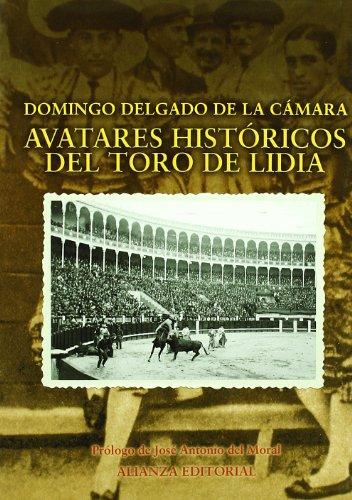 Avatares históricos del toro de lidia (Libros Singulares (Ls))