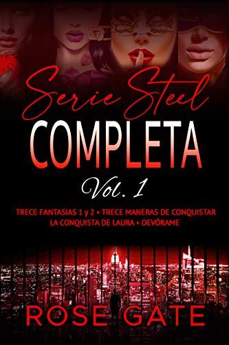 Serie Steel Completa vol. 1 de Rose Gate