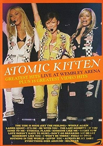 Atomic Kitten - Greatest Hits Live At Wembley Arena Plus 18 Greatest Video Hits [DVD]