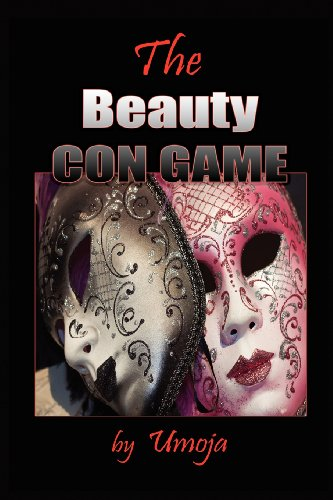 Compare Textbook Prices for The Beauty Con Game 1st Edition ISBN 9780982206133 by Umoja