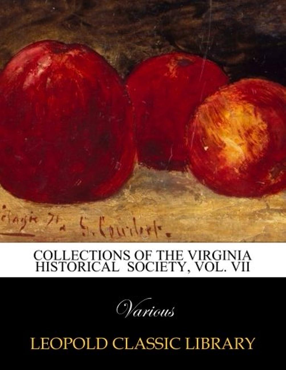 眉をひそめる写真を描く反毒Collections of The Virginia Historical  Society, Vol. VII