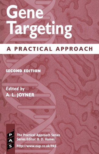 Gene Targeting: A Practical Approach (Practical Approach Series, Band 212)