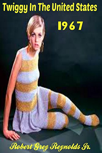 Twiggy In The United States 1967 (English Edition)