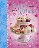 Cocina f?cil para ni?as / Easy cooking for girls (Spanish Edition) (2012-06-30)