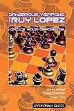 Dangerous Weapons: The Ruy Lopez: Dazzle Your Opponents! (dangerous Wepaons)-Emms, John