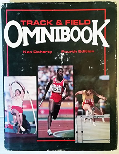 Compare Textbook Prices for Track and Field Omnibook Revised, Updated, Subsequent Edition ISBN 9780911521146 by Doherty, John Kenneth