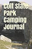 Colt State Park Camping Journal: Blank Lined Journal for Rhode Island Camping, Hiking, Fishing, Hunting, Kayaking, and All Other Outdoor Activities