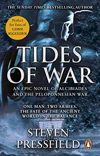 Tides Of War: A spectacular and action-packed historical novel, that breathes life into the events and characters of millennia ago (English Edition)