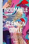 Indomable: Deja de complacer, empieza a vivir par Doyle Melton