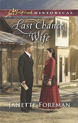 Last Chance Wife (Love Inspired Historical) (English Edition)