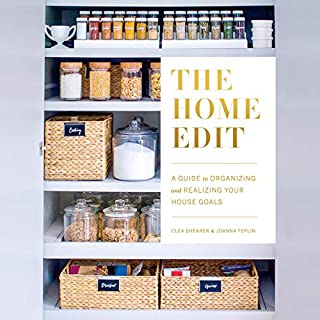 The Home Edit     A Guide to Organizing and Realizing Your House Goals (Includes Refrigerator Labels Download)              By:                                                                                                                                 Clea Shearer,                                                                                        Joanna Teplin                               Narrated by:                                                                                                                                 Clea Shearer,                                                                                        Joanna Teplin,                                                                                        Tara Sands                      Length: 2 hrs and 58 mins     22 ratings     Overall 4.3