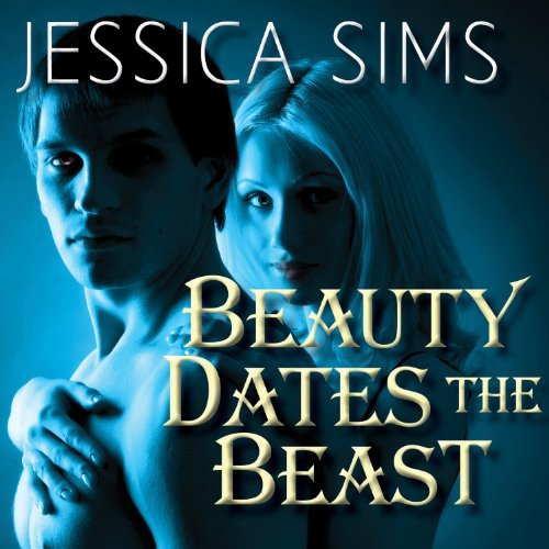 Beauty Dates the Beast audiobook cover art