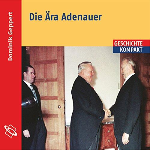 Die Ära Adenauer Titelbild