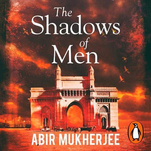 The Shadows of Men Audiobook By Abir Mukherjee cover art