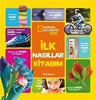 National Geographic Kids - Ilk Nasillar Kitabim