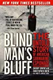 Blind Man's Bluff( The Untold Story of American Submarine Espionage)[BLIND MANS BLUFF][Paperback]