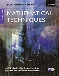 Mathematical Techniques: An Introduction for the Engineering, Physical, and Mathematical Sciences by Dominic Jordan (2008-05-29)