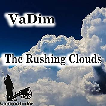 The Rushing Clouds