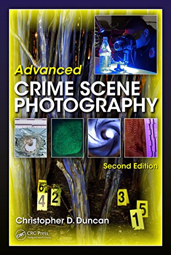 Advanced Crime Scene Photography (English Edition)