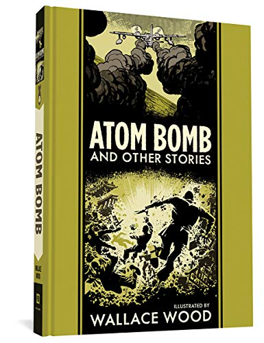 Atom Bomb And Other Stories (The EC Comics Library, 27)